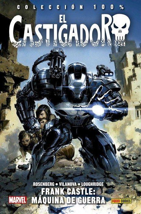 El Castigador 4: Frank Castle: Maquina De Guerra por Guiu Vilanova;                                                                                                                                                                                                          Matthew Rosenberg