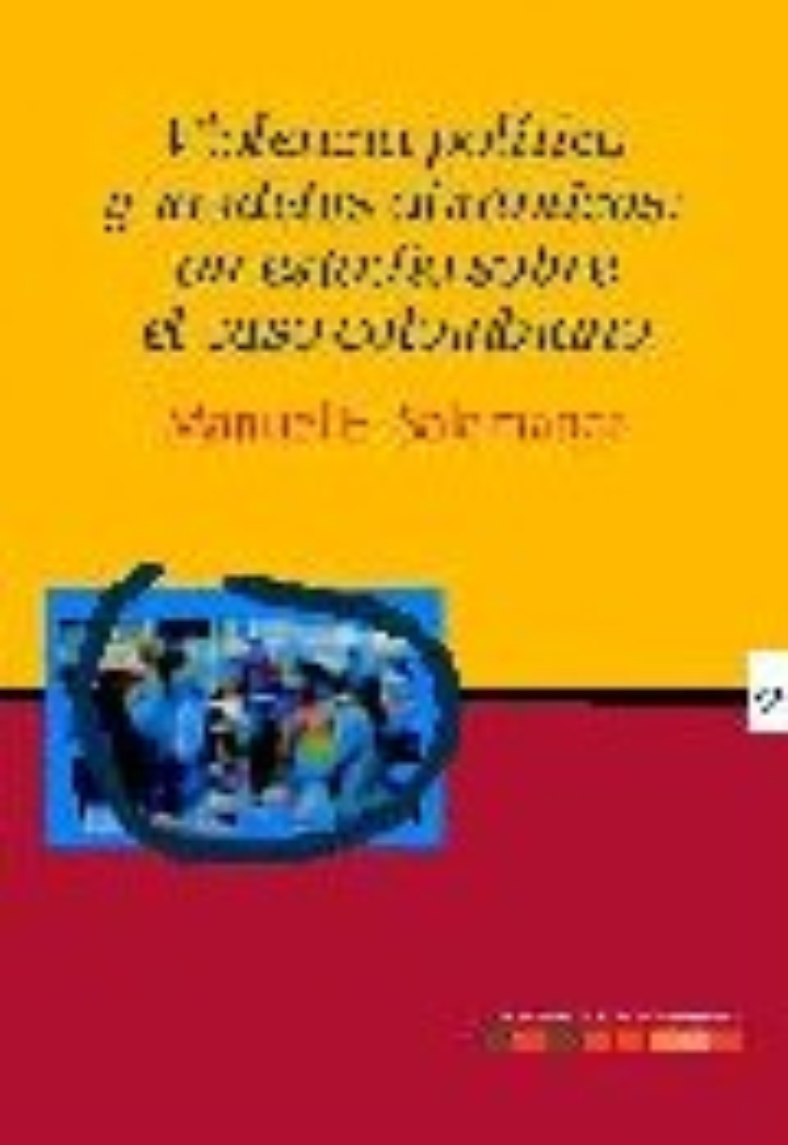 Violencia Politica Y Modelos Dinamicos:un Estudio Sobre El Caso Colombiano por Manuel E. Salamanca epub
