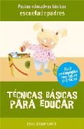 Tecnicas Basicas Para Educar por Jesus Jarque Garcia epub
