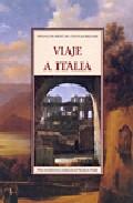 Viaje A Italia por François Rene De Chateaubriand