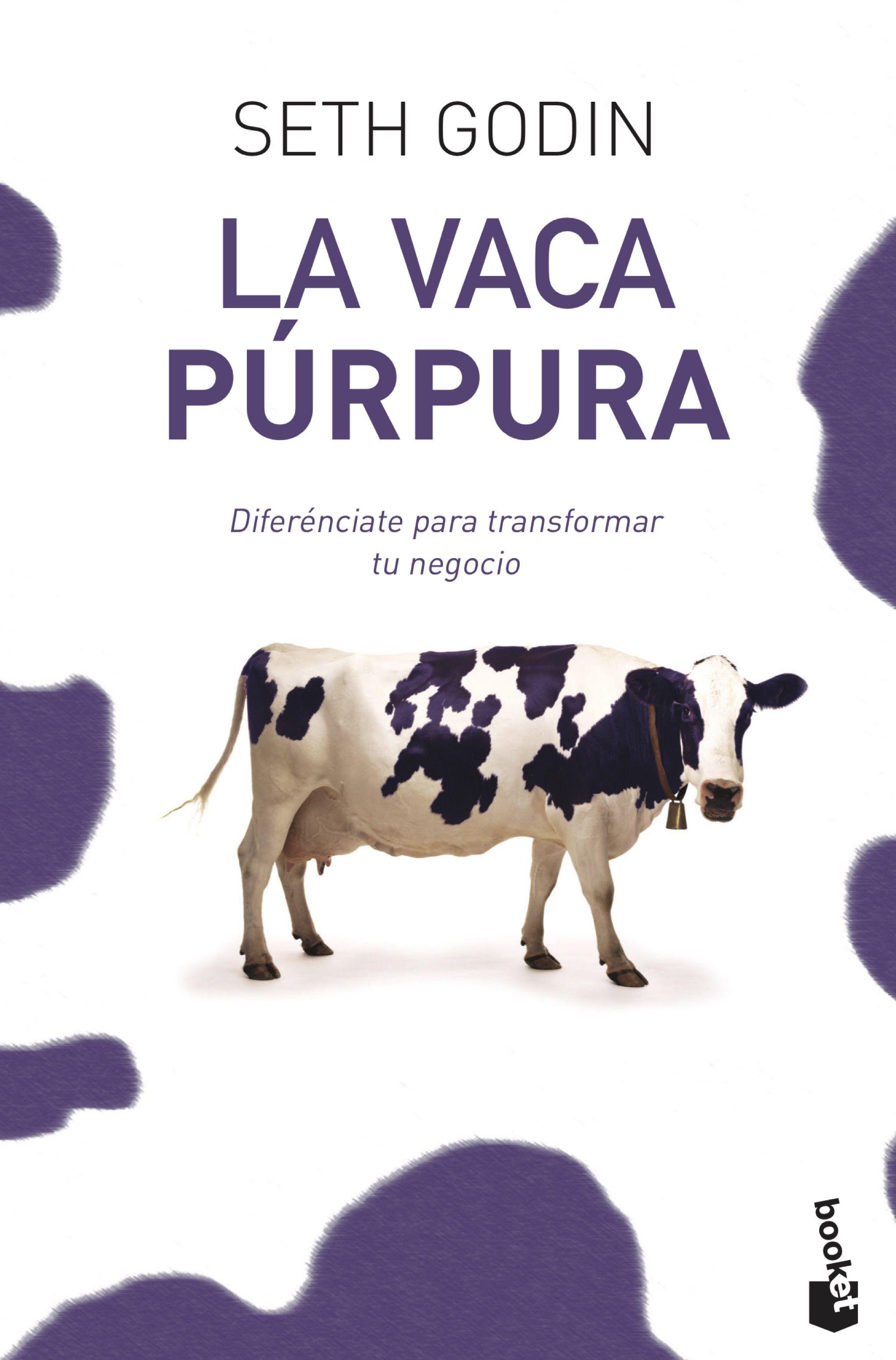 Resultado de imagen de 10.La vaca púrpura (Seth Godin)