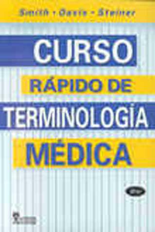CURSO RAPIDO DE TERMINOLOGIA MEDICA   SMITH   Comprar libro ...