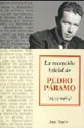 La Recepcion Inicial De Pedro Paramo (1955-1963) por Jorge Zepeda Gratis
