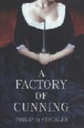 A Factory Of Cunning por Philippa Stockley epub