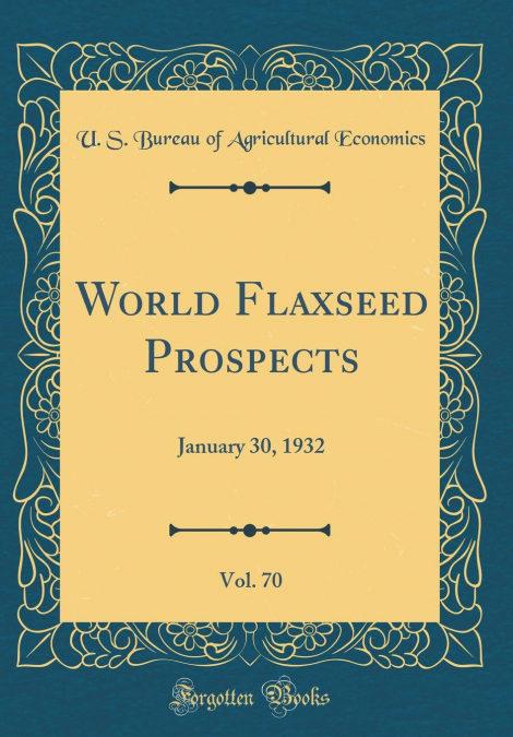 World Flaxseed Prospects, Vol. 70 Epub Descargar