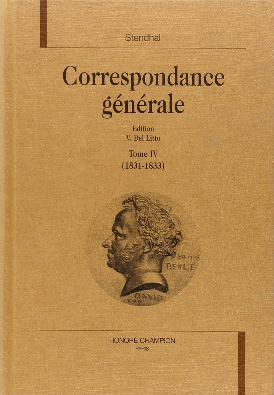 Correspondance Generale (1831-1833) (vol. 4) por Stendhal