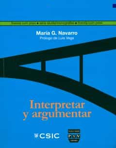 Interpretar Y Argumentar por Maria Gonzalez Navarro