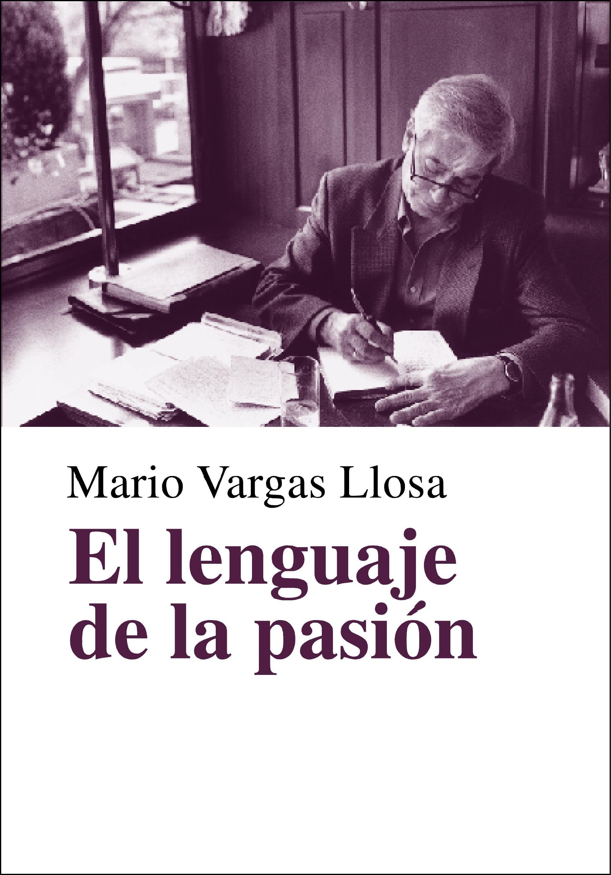 El Lenguaje De La Pasi�n (ebook)mario Vargas Llosa9788403515284