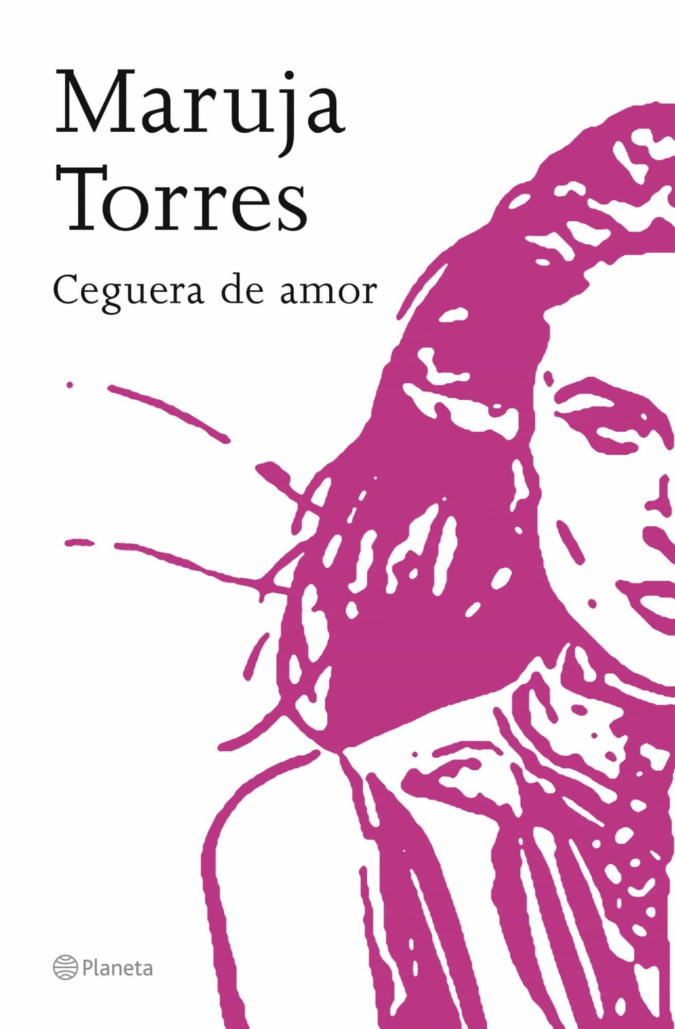 Ceguera De Amor por Maruja Torres