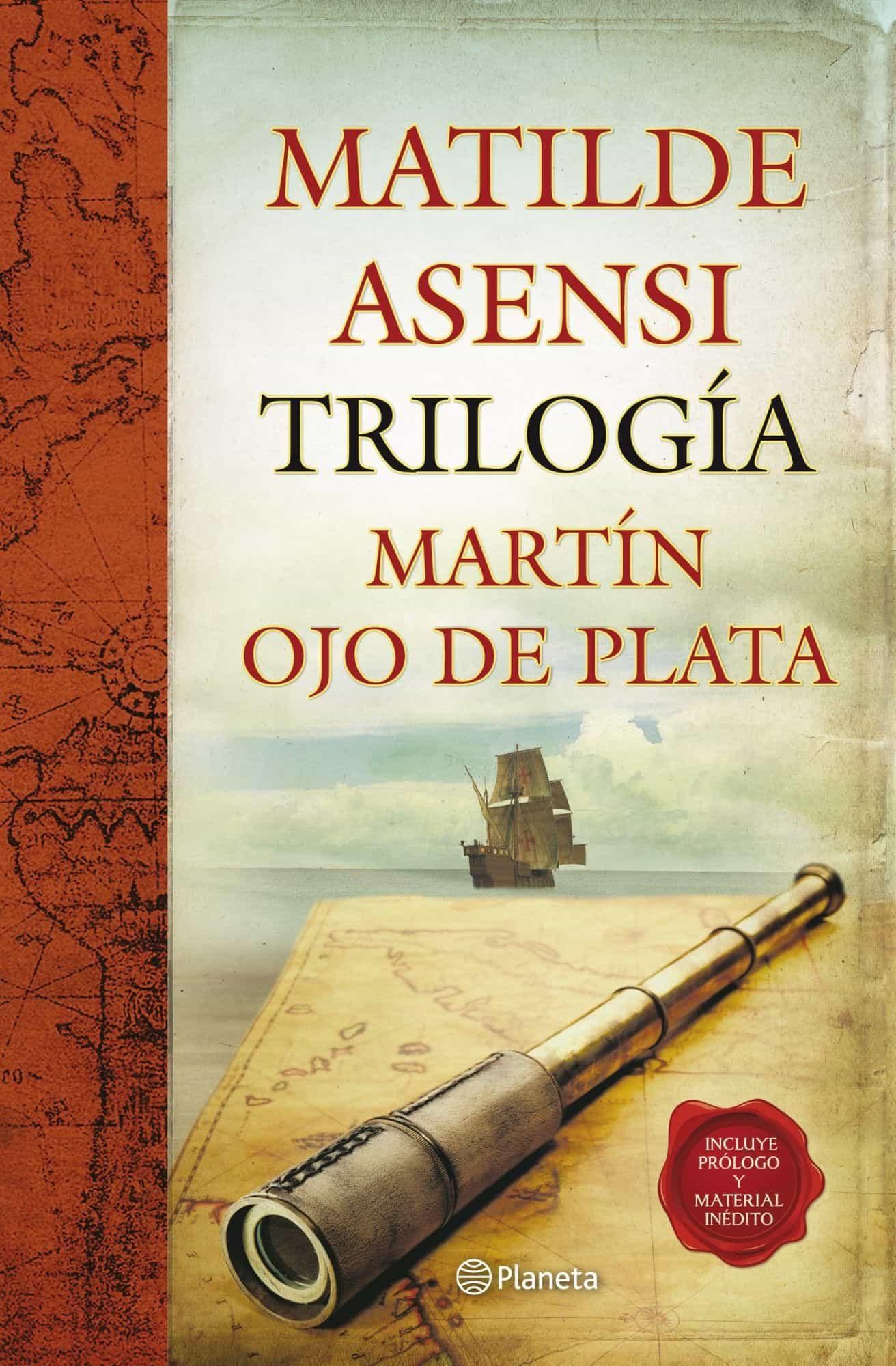 trilogia martin ojo de plata (incluye prologo y material inedito)-matilde asensi-9788408104384