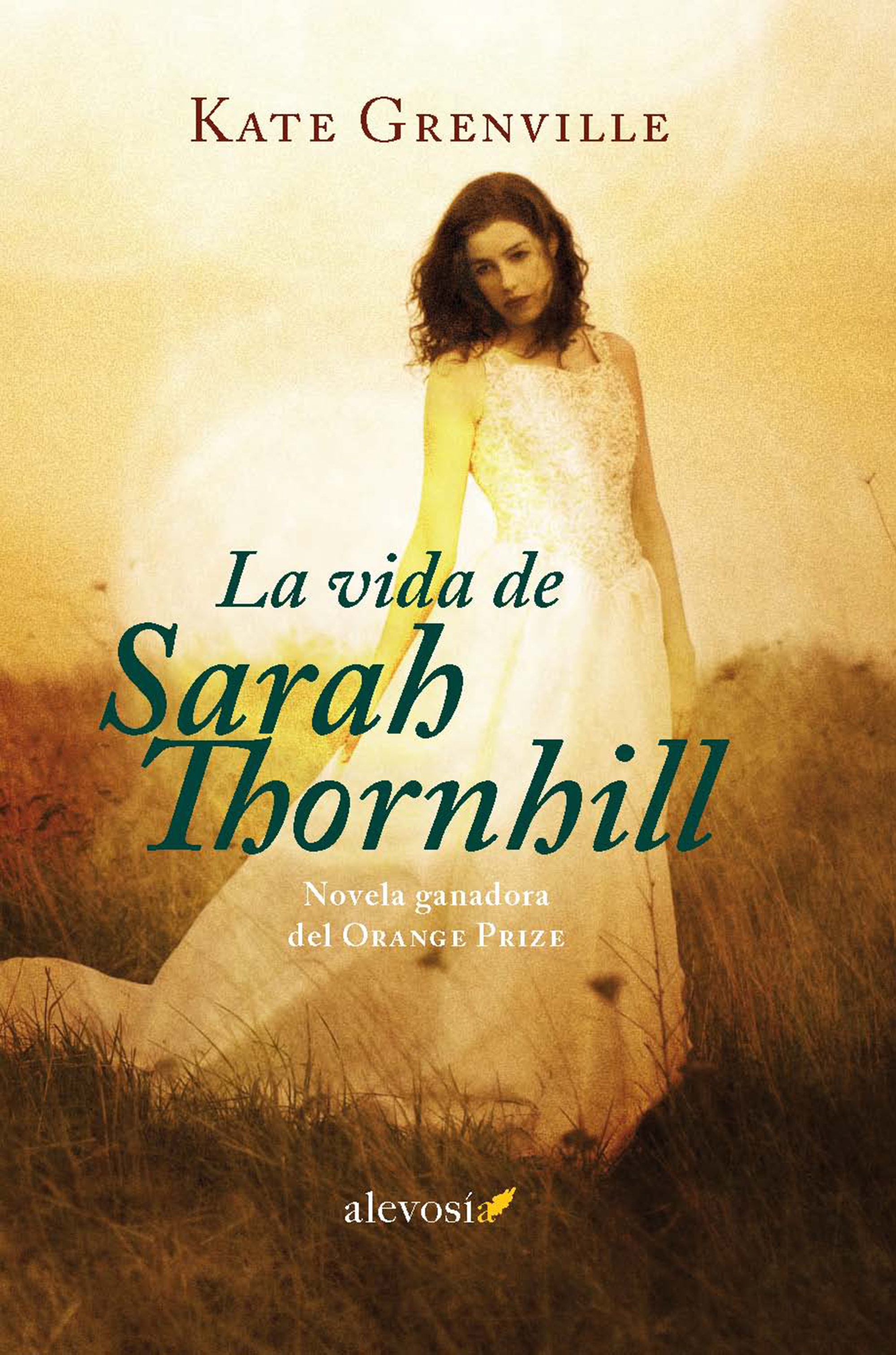 Resultado de imagen de La vida de Sarah Thornhill, de Kate Grenville
