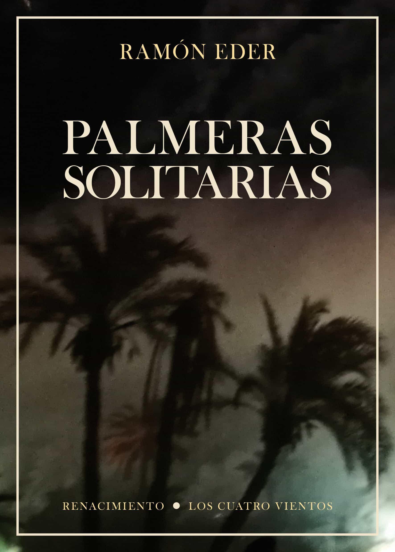 Palmeras Solitarias por Ramon Eder