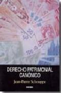 Derecho Patrimonial Canonico por Jean Pierre Schouppe