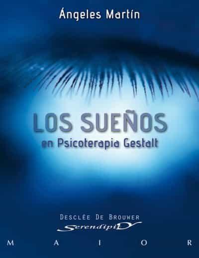 Los Sueños En Psicoterapia Gestalt   por Angeles Martin