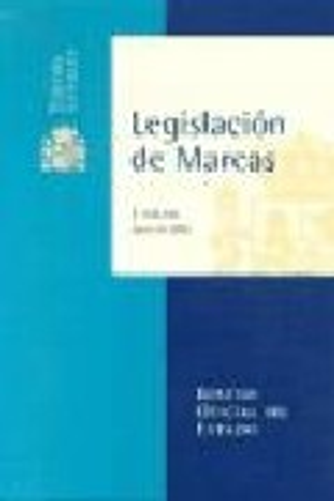 Legislacion De Marcas por Vv.aa.
