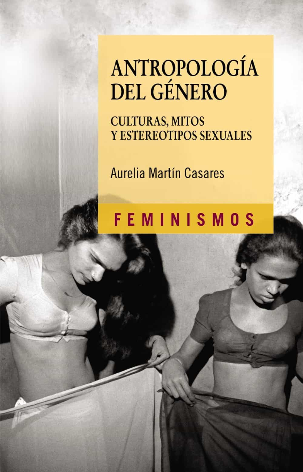 Antropologia Del Genero por Aurelia Martin Casares epub
