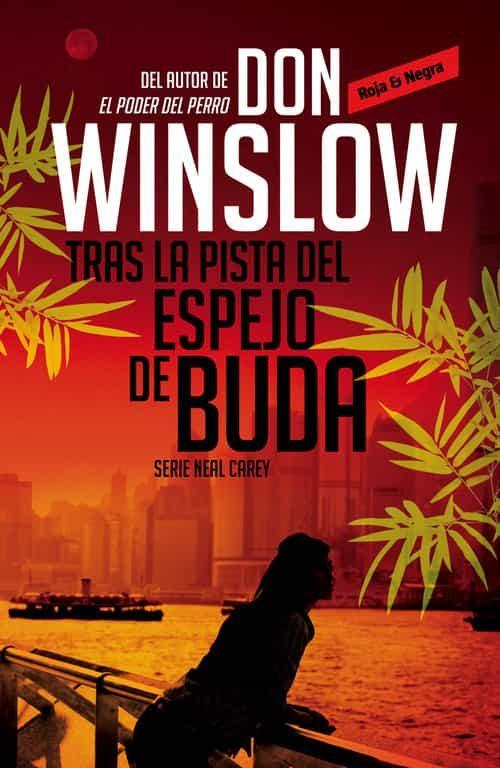 tras la pista del espejo de buda-don winslow-9788439726784