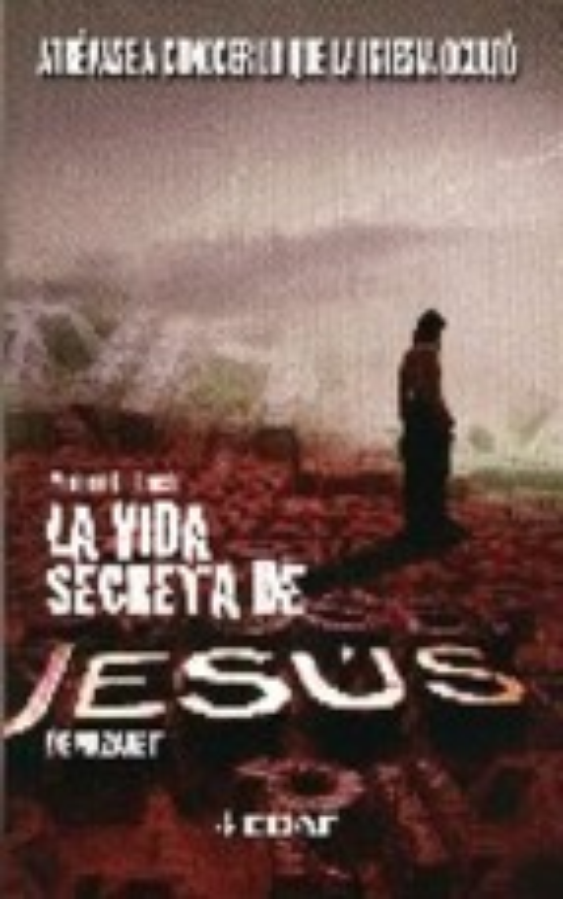 La Vida Secreta De Jesus De Nazaret: Atrevase A Conocer Lo Que La Iglesia Oculto por Mariano Fernandez Urresti epub