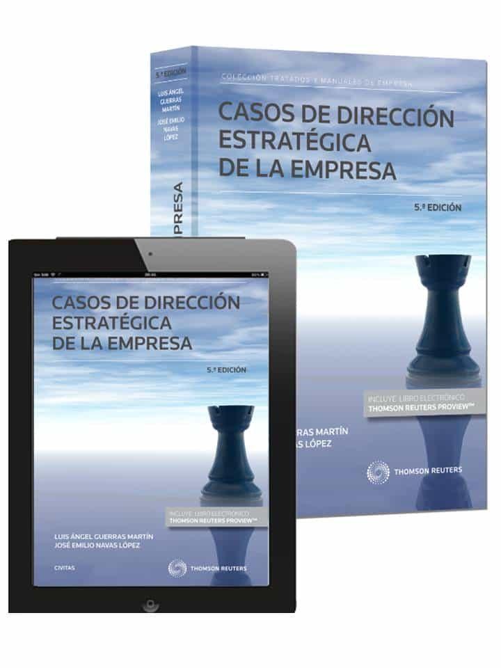 casos de direccion estrategica de la empresa (5ª ed.)-luis angel guerras martin-9788447048984