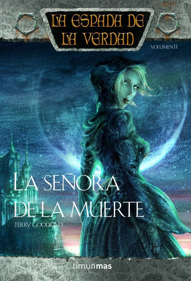 La Señora De La Muerte: La Espada De La Verdad (vol. 11) por Terry Goodkind