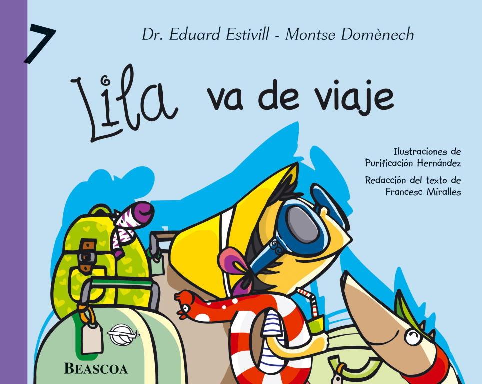 Lila Va De Viaje por Eduard Estivill;                                                                                    Montserrat Domenech