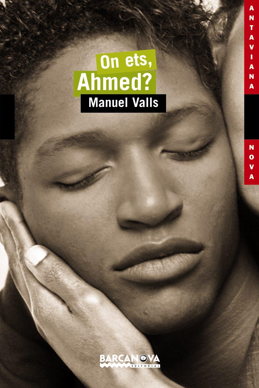 On Ets Ahmed? por Manuel Valls Gratis