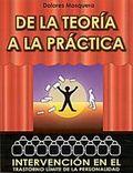 De La Teoria A La Practica: Intervencion En El Trastorno Limite D E La Personalidad por Dolores Mosquera epub