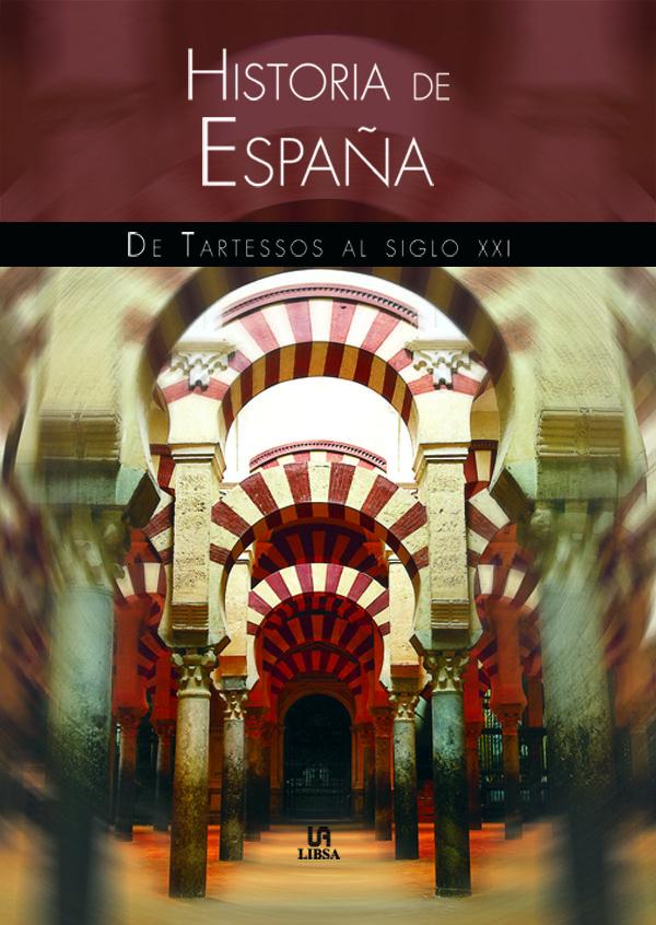 Historia De España: De Tartessos Al Siglo Xxi por Jose Nieto epub