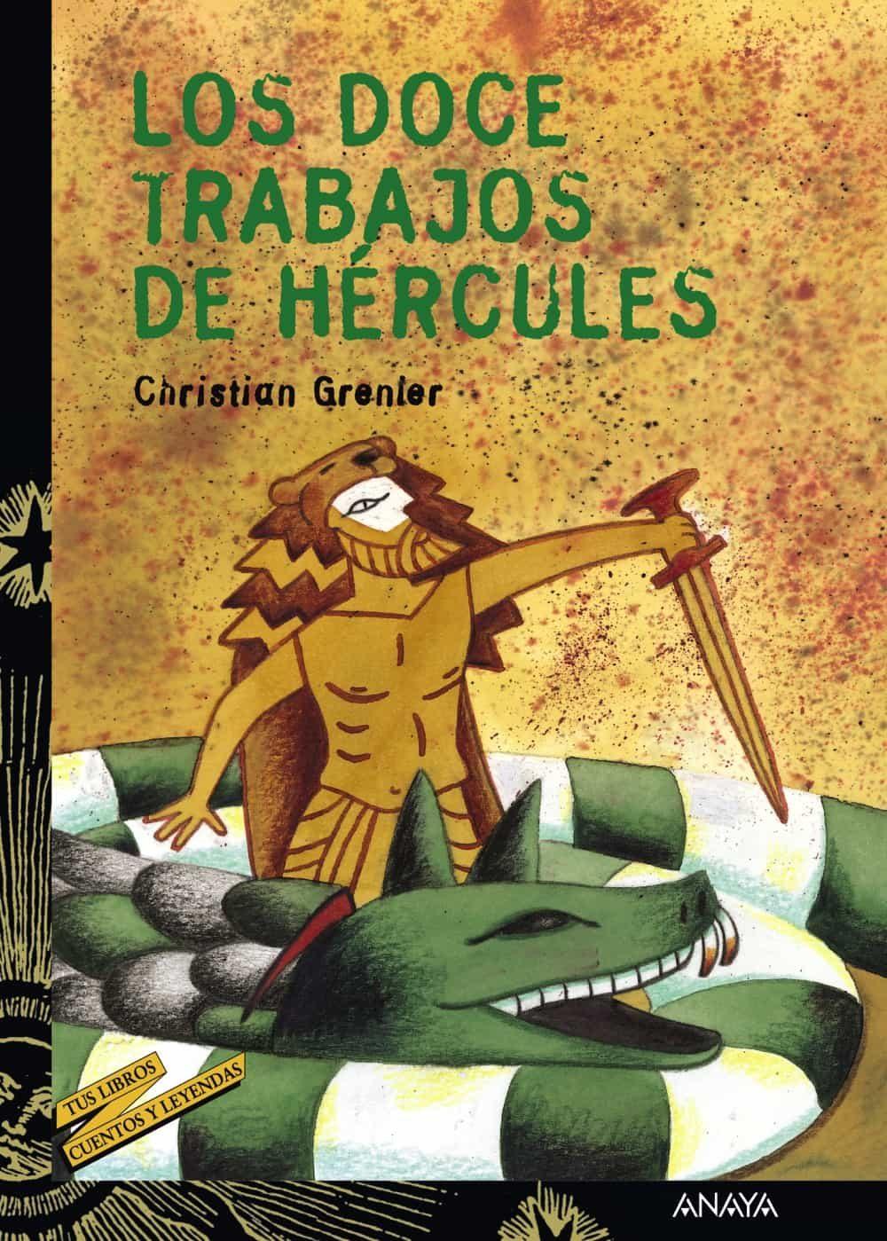 Los Doce Trabajos De Hercules por Christian Grenier