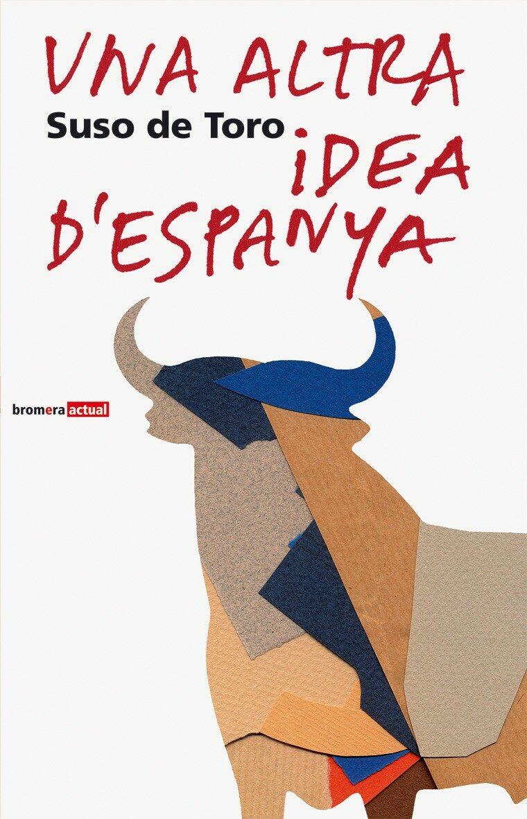 Una Altra Idea D Espanya por Suso De Toro epub