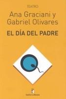 El Dia Del Padre por Ana Graciani;                                                                                                                                                                                                          Gabriel Olivares