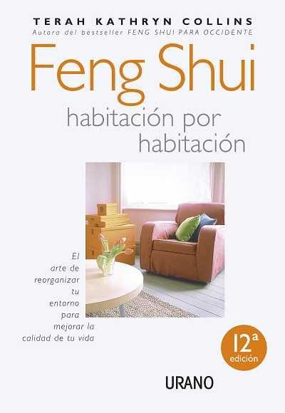 Feng shui habitacion por habitacion el arte de - Libros feng shui ...