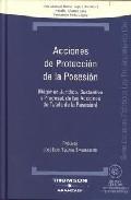 Acciones Proteccion De La Posesion + Cd por Jose Manuel Busto Lago