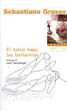 El Talco Bajo Las Bailarinas por Sebastiano Grasso Gratis