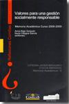 Valores Para Una Gestion Socialmente Responsable: Memoria Academi Ca Curso 2008-2009 por Anna Bajo Sanjuan epub