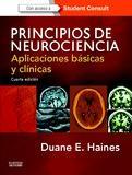 Principios De Neurociencia (4º Ed.) por Duane Haynes