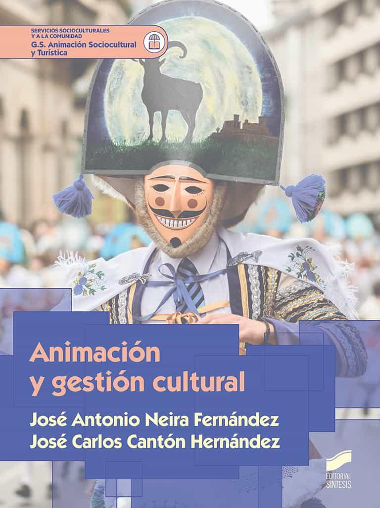 Animacion Y Gestion Cultural por Vv.aa.