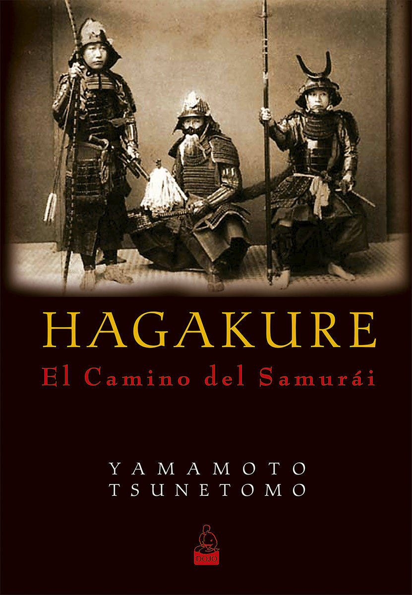 hagakure, el camino del samurái-tsunetomo yamamoto-9788493784584
