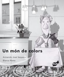 Un Mon De Colors por Armando J. Sequera epub
