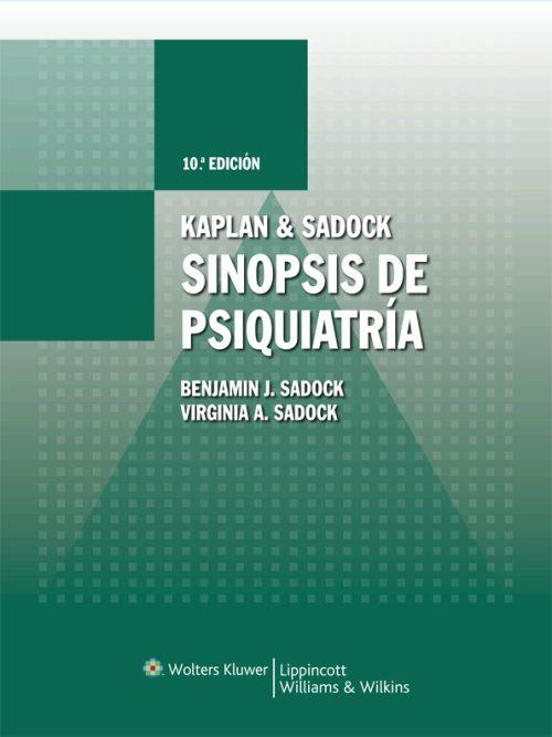 kaplan sadock sinopsis de psiquiatria benjamin j sadock rh casadellibro com Kaplan and Sadock Ctp9