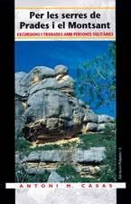 Per Les Serres De Prades I El Montsant: Excursions I Trobades Amb Persones Solitaries por Antoni M. Casas