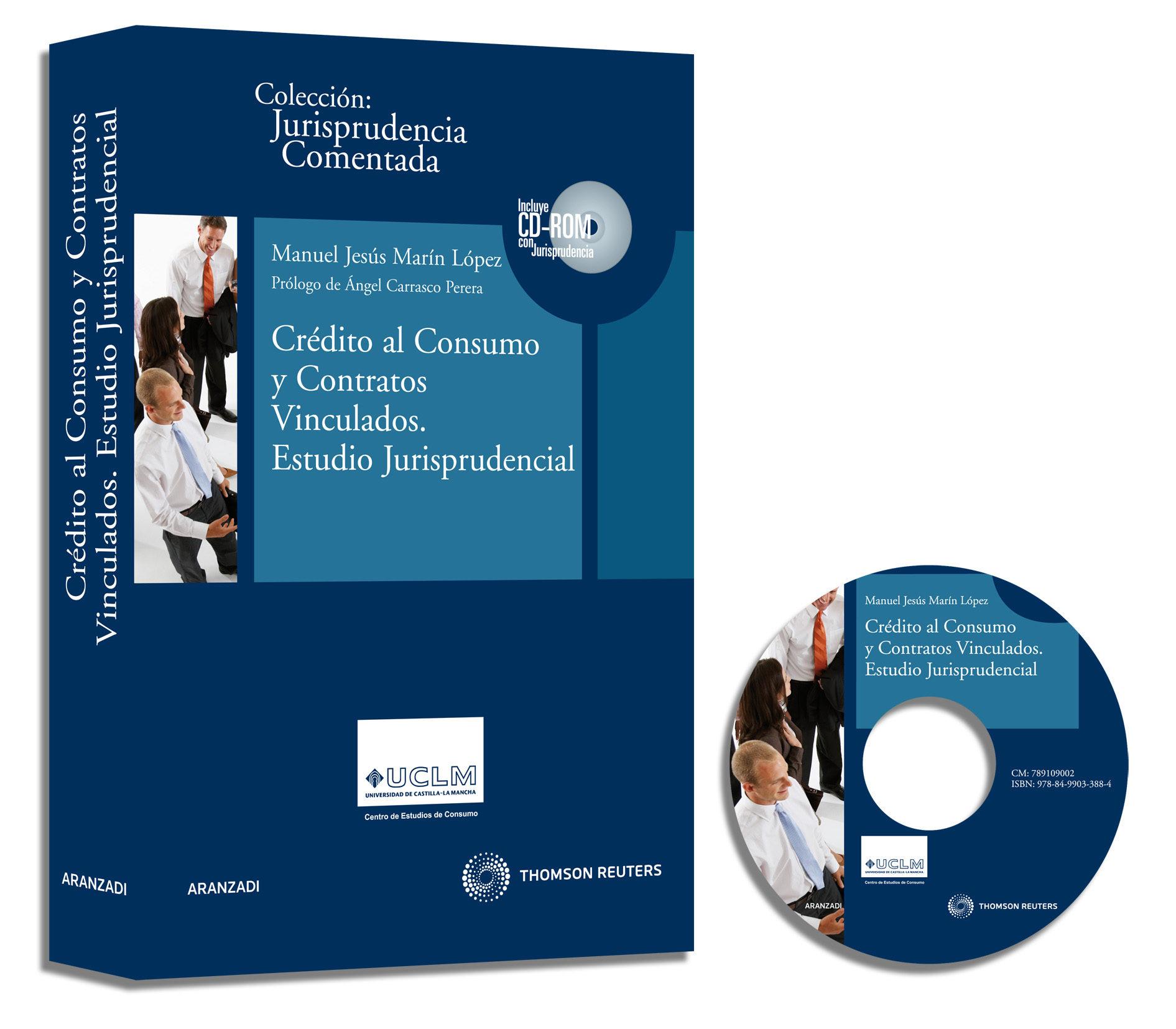 Credito Al Consumo Y Contratos Vinculados Estudios Jurisprudencia por Manuel Jesus Marin Lopez epub