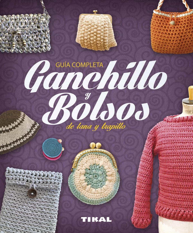 GANCHILLO Y BOLSOS DE LANA Y TRAPILLO | VIRGINIA PAMPLIEGA | Comprar ...
