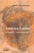 America Latina Desigual Y Descentrada por Martin Hopenhayn epub