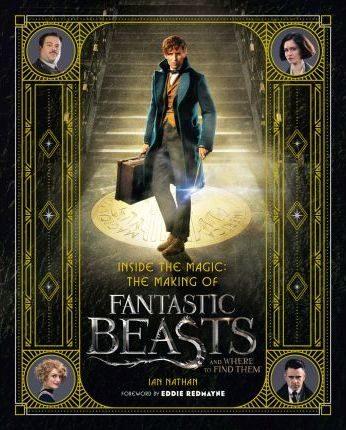 inside the magic making fantastic beasts-ian nathan-9780008204594