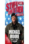 Stupid White Men: And Other Sorry Excuses For The State Of The Na Tion! por Michael Moore epub
