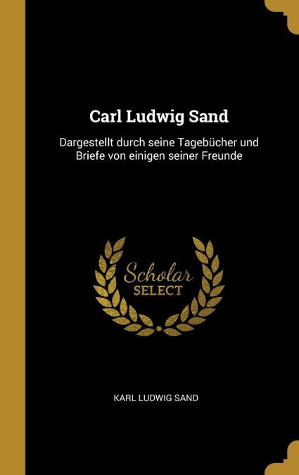Carl Ludwig Sand 978-0270762594 por Karl Ludwig Sand- DJVU FB2 EPUB