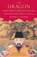 The Dragon And The Foreign Devils por Harry G. Gelber epub