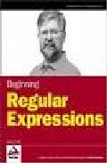 Beginning Regular Expressions por Andrew Watt