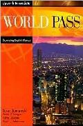 World Pass: Expanding English Fluency (upper Intermediate) por Susan Stempleski Gratis